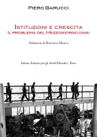 Piero Barucci - Istituzioni e crescita. Il problema del Mezzogiorno oggi