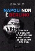 Isaia Sales - Napoli non è Berlino