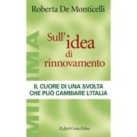 R. De Montilcelli - Sull'idea di rinnovamento Raffaello Cortina Editore