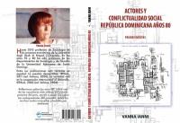 Actores y conflictualidad social. República Dominicana años 80